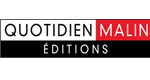 Editions Quotidien Malin