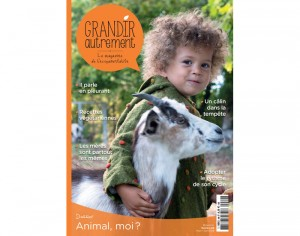 GRANDIR AUTREMENT Le Magazine des Parents Nature N°69 Mars-Avril 2018