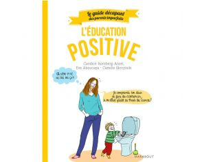 MARABOUT Livre Guide des Parents Imparfaits, l'Education Positive