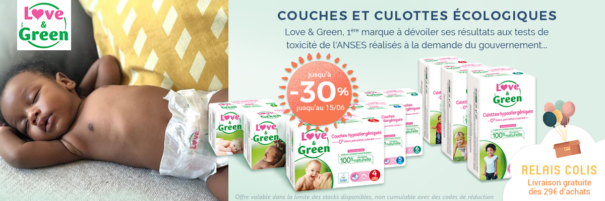 LOVE AND GREEN Couches et culottes -25%