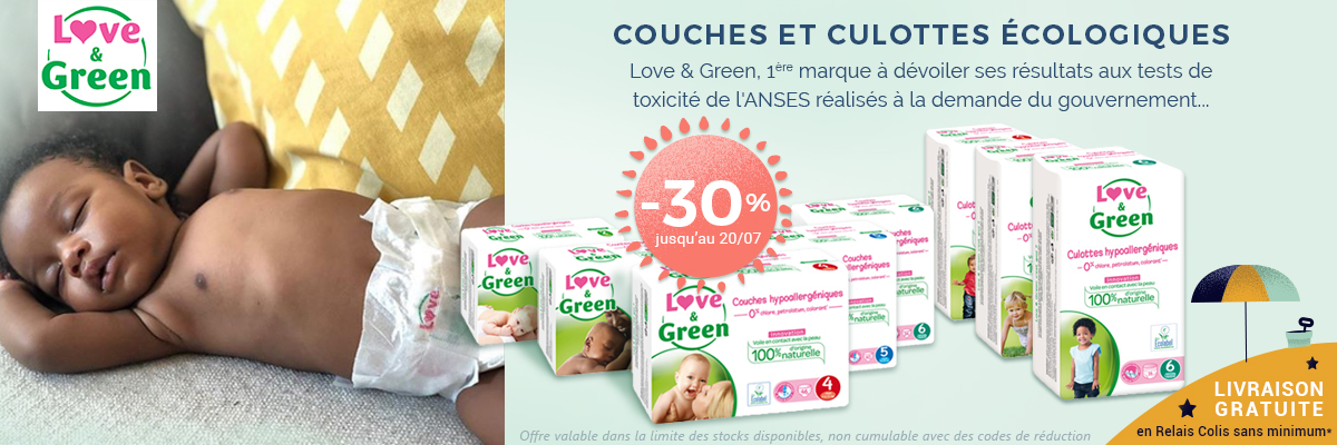 LOVE & GREEN Couches et culottes -30%